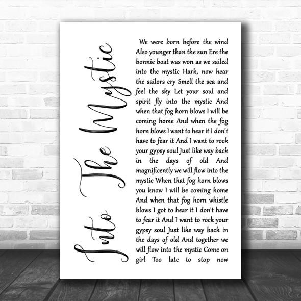 Van Morrison Into The Mystic White Script Song Lyric Music Wall Art Print