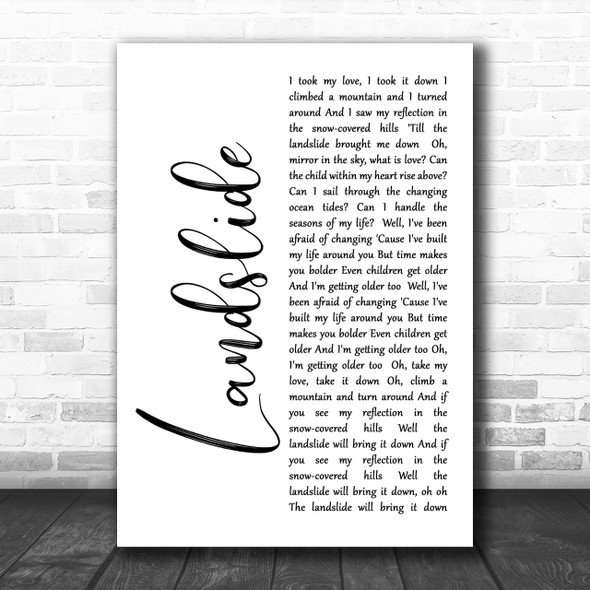 Fleetwood Mac Landslide White Script Song Lyric Music Wall Art Print