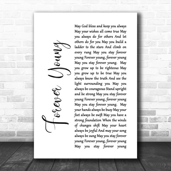 Bob Dylan Forever Young White Script Song Lyric Music Wall Art Print