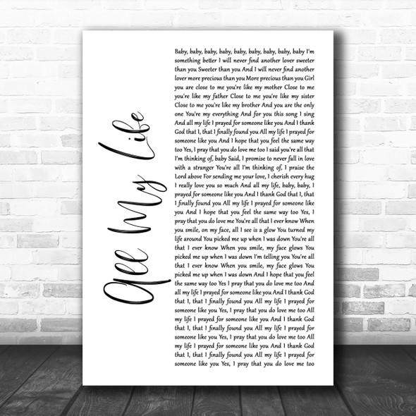 K-Ci & JoJo All My Life White Script Song Lyric Music Wall Art Print