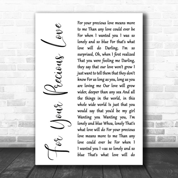 Otis Redding For Your Precious Love White Script Song Lyric Music Wall Art Print