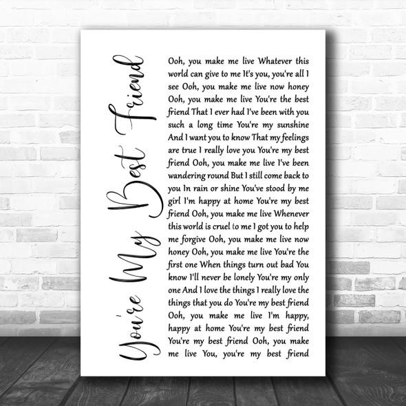 Queen You're My Best Friend White Script Song Lyric Music Wall Art Print