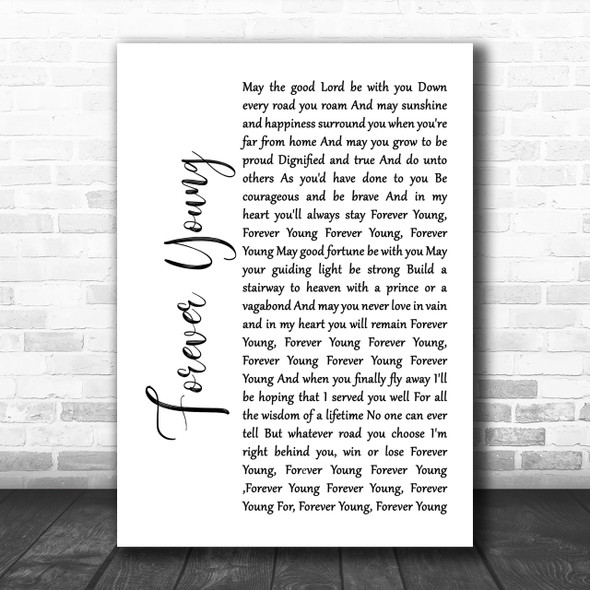 Rod Stewart Forever Young White Script Song Lyric Music Wall Art Print