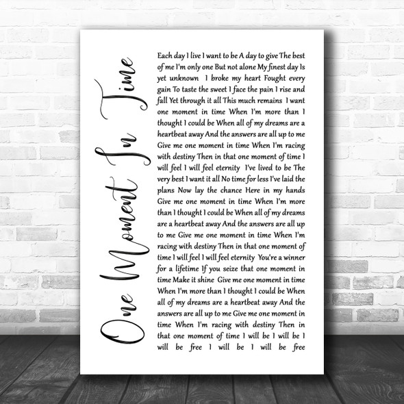Whitney Houston One Moment In Time White Script Song Lyric Music Wall Art Print