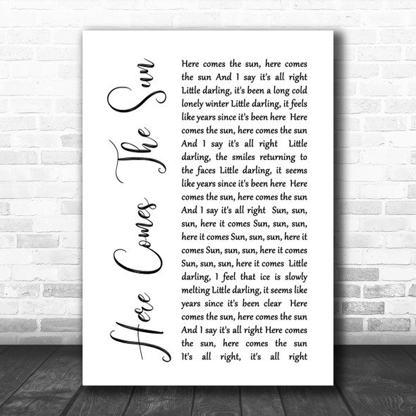 The Beatles Here Comes The Sun White Script Song Lyric Music Wall Art Print