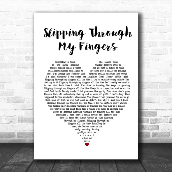 ABBA Slipping Through My Fingers Heart Song Lyric Quote Print
