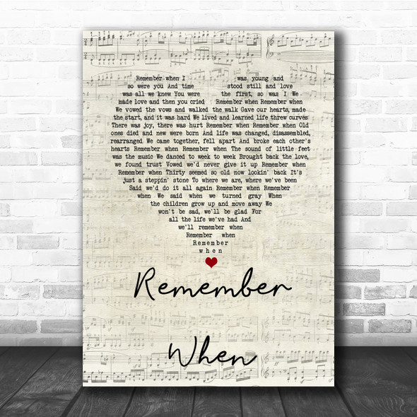 Alan Jackson Remember When Script Heart Song Lyric Quote Print