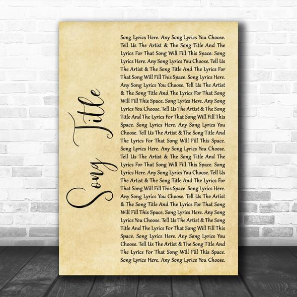 Any Song Lyrics Custom Rustic Script Wall Art Quote Personalised Lyrics Print