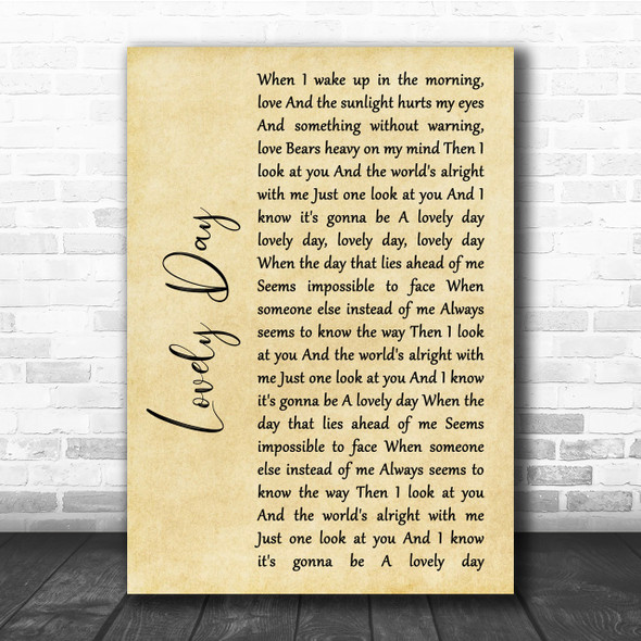Bill Withers Lovely Day Rustic Script Song Lyric Quote Print