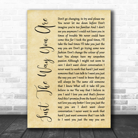 Billy Joel Just The Way You Are Rustic Script Song Lyric Quote Print