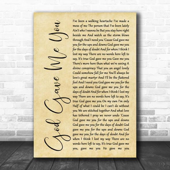Blake Shelton God Gave Me You Rustic Script Song Lyric Quote Print