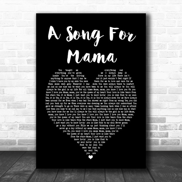 Boyz II Men A Song For Mama Black Heart Song Lyric Quote Print