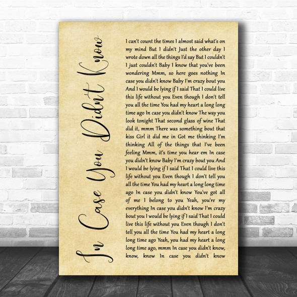 Brett Young In Case You Didn't Know Rustic Script Song Lyric Quote Print