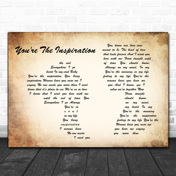 Chicago You're The Inspiration Man Lady Couple Song Lyric Quote Print