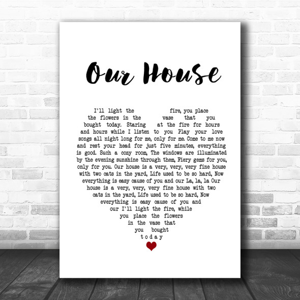 Crosby, Stills, Nash & Young Our House Heart Song Lyric Quote Print