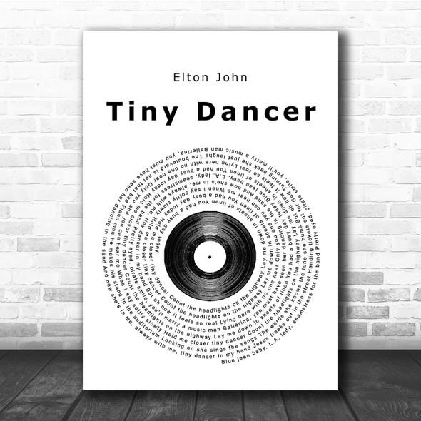 Elton John Tiny Dancer Vinyl Record Song Lyric Quote Print