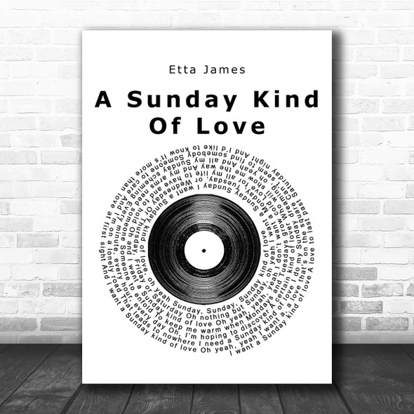 Etta James A Sunday Kind Of Love Vinyl Record Song Lyric Quote Print