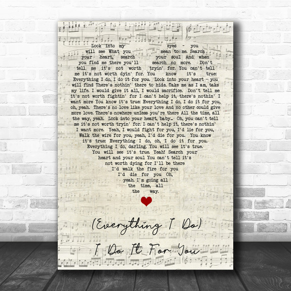 Everything I Do I Do It For You Bryan Adams Script Heart Quote Song Lyric Print