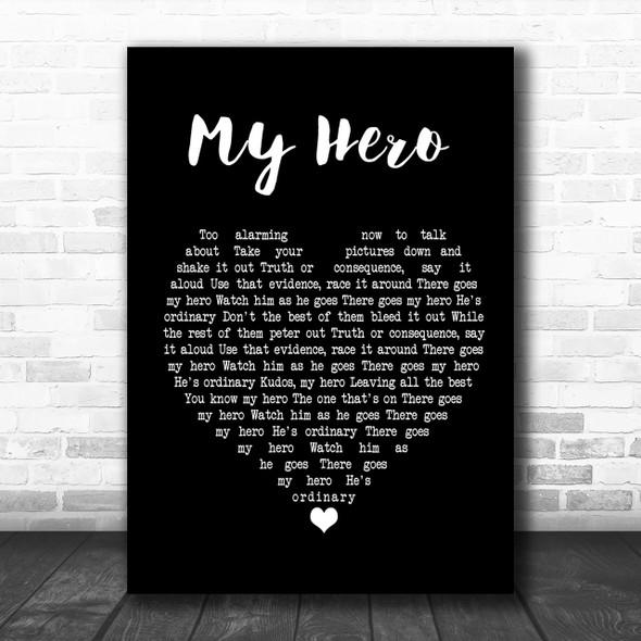 Foo Fighters My Hero Black Heart Song Lyric Quote Print