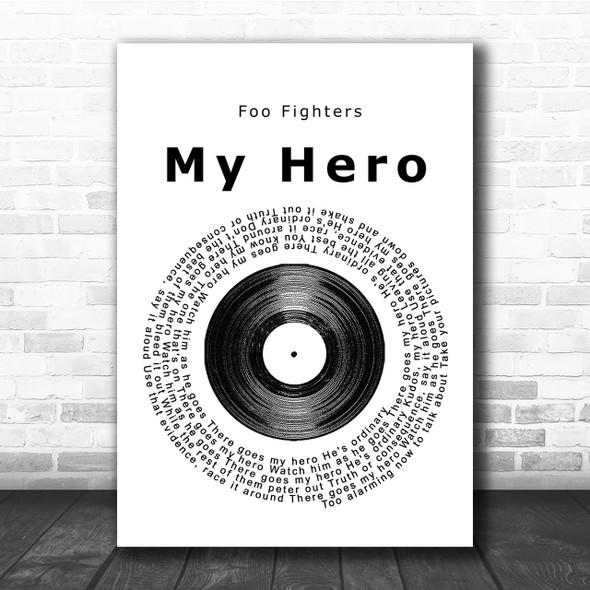 Foo Fighters My Hero Vinyl Record Song Lyric Quote Print