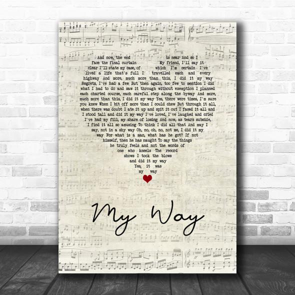 Frank Sinatra My Way Script Heart Song Lyric Quote Print