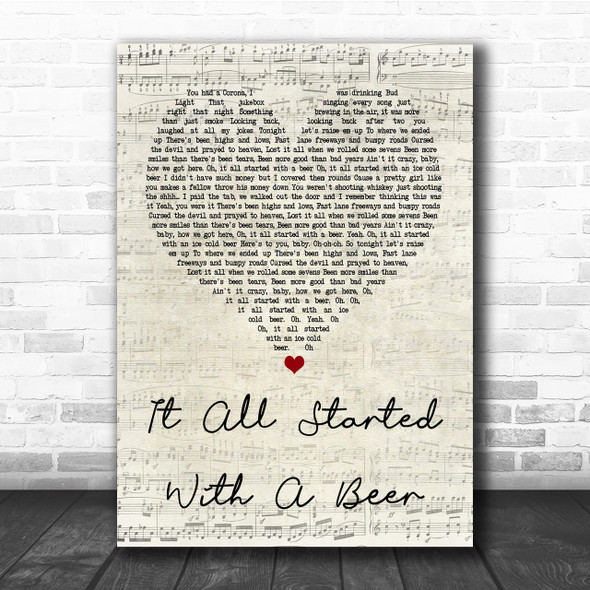 Frankie Ballard It All Started With A Beer Script Heart Song Lyric Quote Print