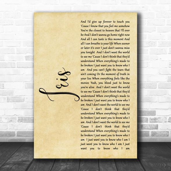 Goo Goo Dolls Iris Rustic Script Song Lyric Quote Print