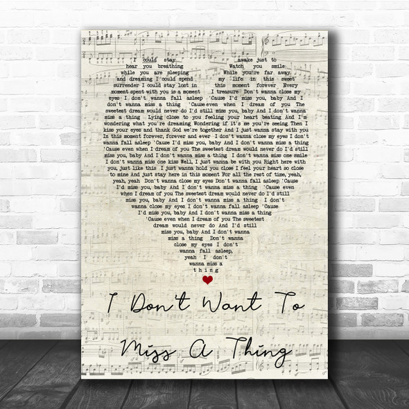 I Don't Want To Miss A Thing Aerosmith Script Heart Quote Song Lyric Print