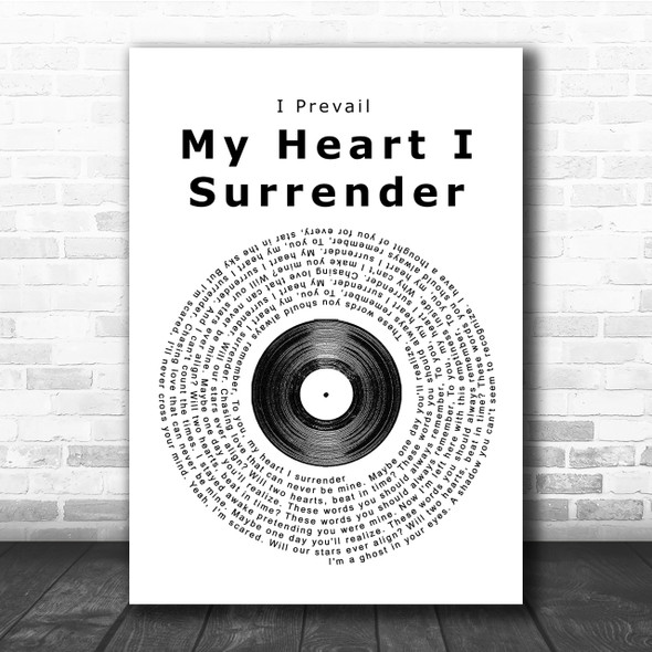I Prevail My Heart I Surrender Vinyl Record Song Lyric Quote Print