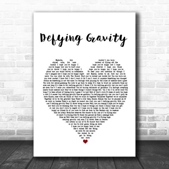 Idina Menzel Defying Gravity Heart Song Lyric Quote Print
