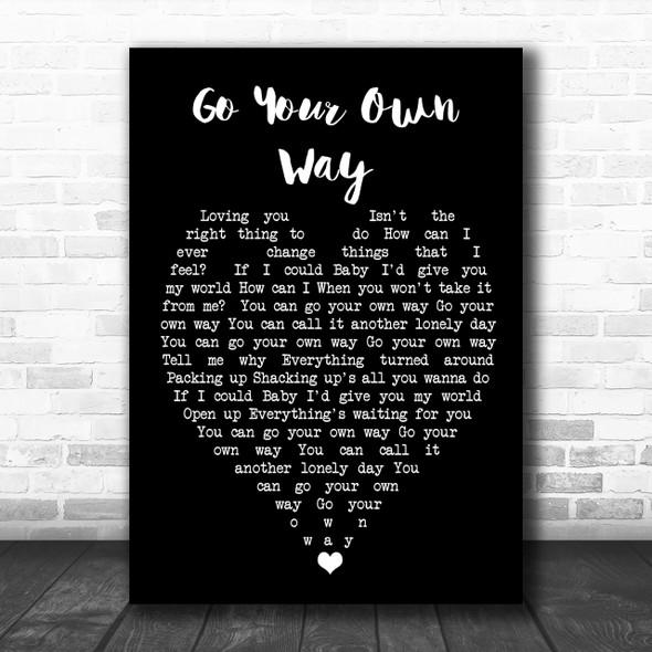 Go Your Own Way Fleetwood Mac Black Heart Song Lyric Music Wall Art Print