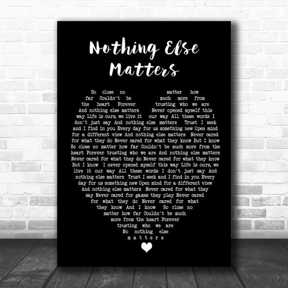 Nothing Else Matters Metallica Black Heart Song Lyric Music Wall Art Print