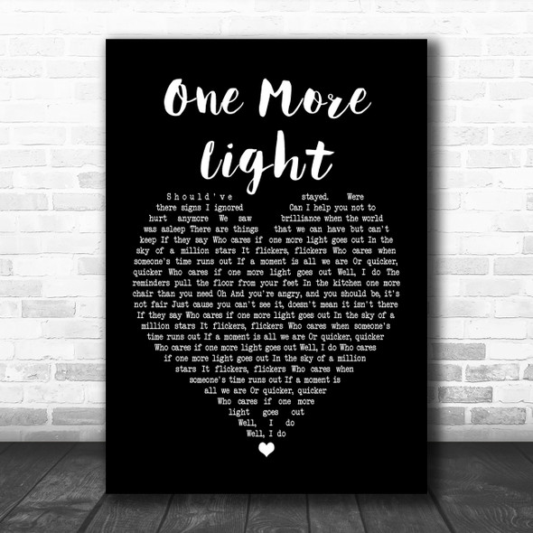 Linkin Park One More Light Black Heart Song Lyric Quote Print