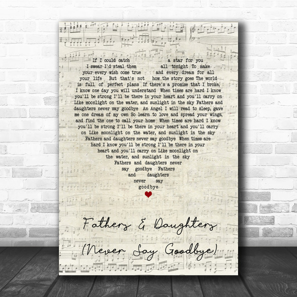 Michael Bolton Fathers And Daughters Never Say Goodbye Script Heart Song Print