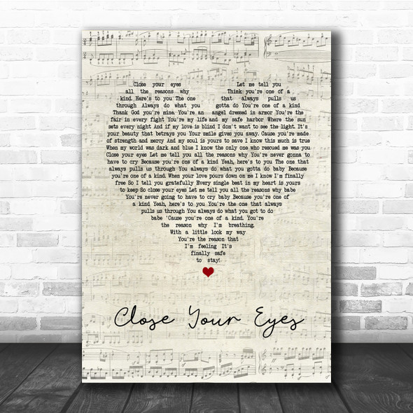 Michael Buble Close Your Eyes Script Heart Song Lyric Quote Print