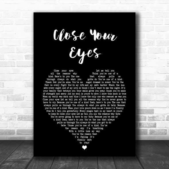 Michael Buble Close Your Eyes Black Heart Song Lyric Music Wall Art Print