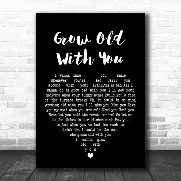 Adam Sandler Grow Old With You Black Heart Song Lyric Music Wall Art Print