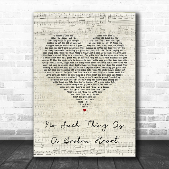 Old Dominion No Such Thing As A Broken Heart Script Heart Song Lyric Print