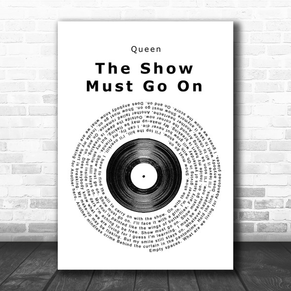 Queen The Show Must Go On Vinyl Record Song Lyric Quote Print