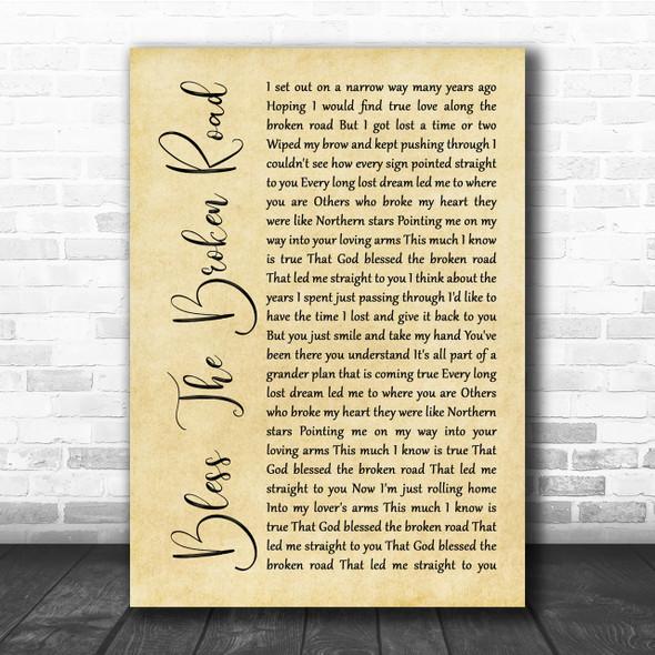 Rascal Flatts Bless The Broken Road Rustic Script Song Lyric Quote Print