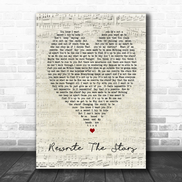 Rewrite The Stars The Greatest Showman Script Heart Song Lyric Quote Print