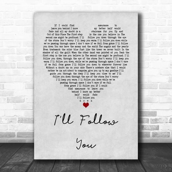 Shinedown I'll Follow You Grey Heart Quote Song Lyric Print