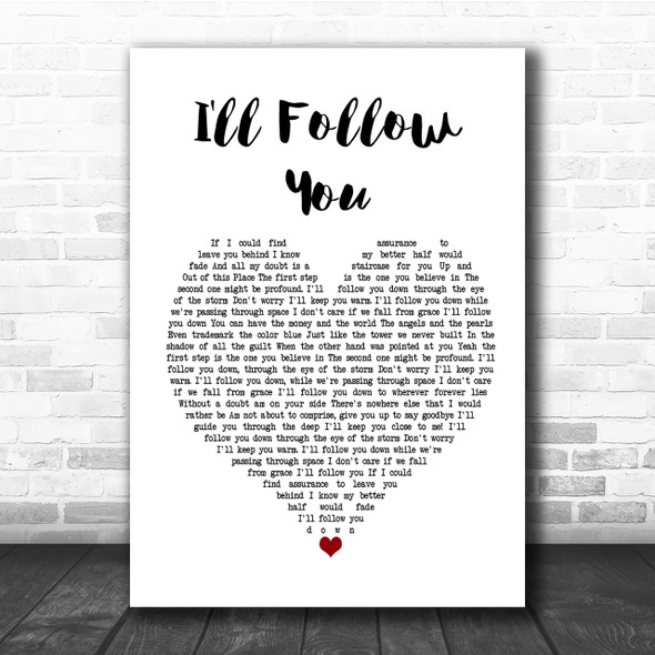 Shinedown I'll Follow You Heart Song Lyric Quote Print