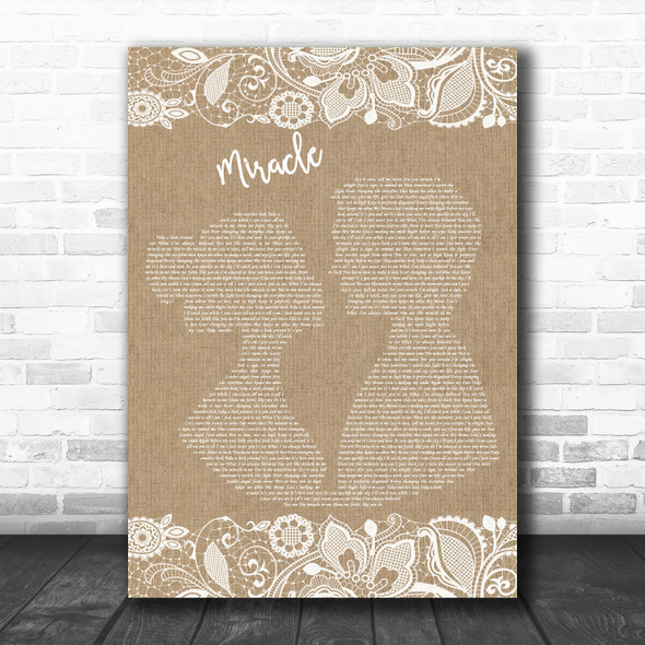 Shinedown Miracle Burlap & Lace Song Lyric Quote Print