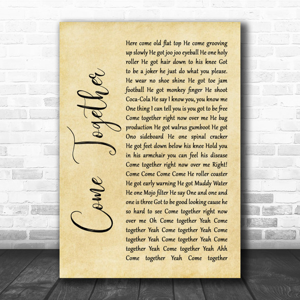 The Beatles Come Together Rustic Script Song Lyric Quote Print