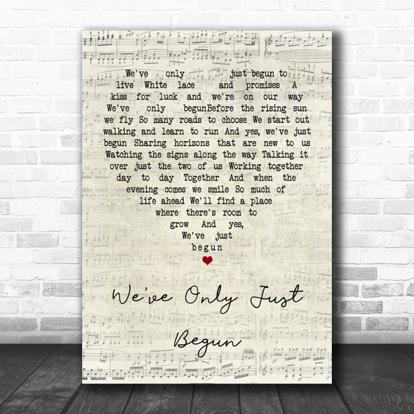 The Carpenters We've Only Just Begun Script Heart Quote Song Lyric Print