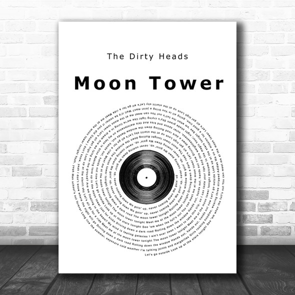 The Dirty Heads Moon Tower Vinyl Record Song Lyric Quote Print