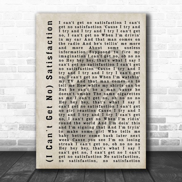 The Rolling Stones (I Can't Get No) Satisfaction Shadow Song Lyric Quote Print