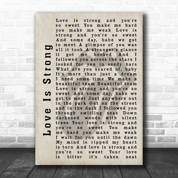 The Rolling Stones Love Is Strong Shadow Song Lyric Quote Print