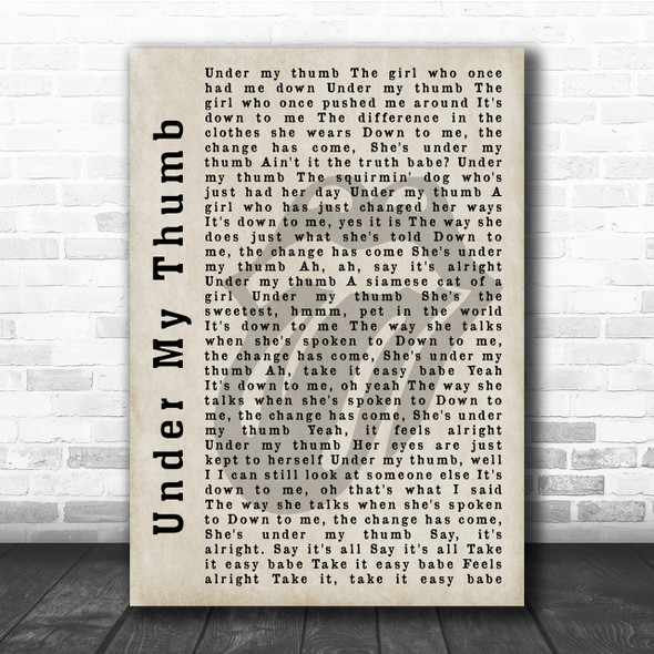 The Rolling Stones Under My Thumb Shadow Song Lyric Quote Print